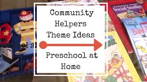 community helpers theme ideas preschool at home free