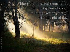 Light Of Dawn Pin By Mary Forrest On Proverbs 4 18 The Path Of The Righteous