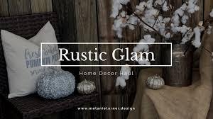 Rustic Glam Home Decor Rustic Glam Woodland Fall U0026 Winter Home Decor Shopping Haul Youtube