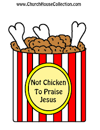 church house collection blog not chicken to praise jesus cutout