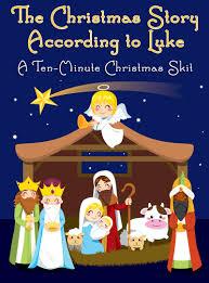 minute christmas skit the christmas story according to luke