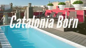 hotel catalonia born in barcelona spain youtube