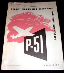 pilot training manual for the p 51 mustang classified restricted