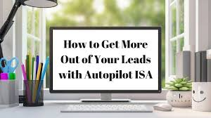 how to convert more real estate leads with autopilot isa system
