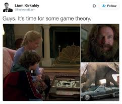Time For Meme - jumanji reference it s time for some game theory know your meme