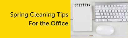 Spring Cleaning Tips Spring Cleaning Tips For Your Office Storagemart