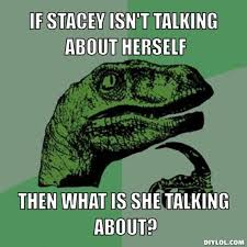 Stacey Meme - name memes the bump