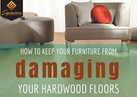 how to keep your furniture from damaging your hardwood floors