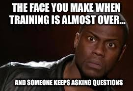 Training Meme - kevin hart the hell meme the face you make when training is almost