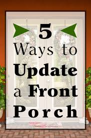 southern mom loves 5 ways to update a front porch