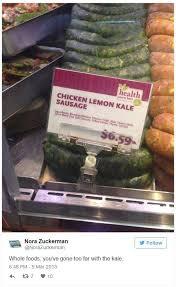 Whole Foods Meme - kale sausage whole foods know your meme