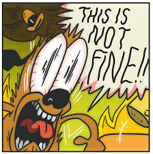 Everything Is Fine Meme - this is not fine by kc green