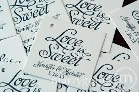 wedding tags wedding reception favor tags custom is sweet favor tag