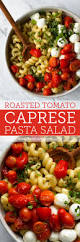 Pasta Salad Ingredients Quick Roasted Tomato Caprese Pasta Salad Fork Knife Swoon