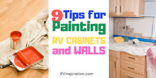 what is the best paint for rv cabinets 9 tips for painting rv walls and cabinets rv inspiration