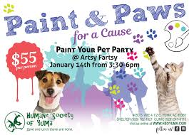paint u0026 paws for a cause humane society of yuma animal shelter