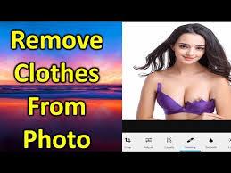 remove clothes online क स भ फ ट क कपड remove कर