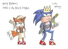monty python u0027s sonic and the black knight by luke the f0x on