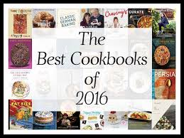 best cookbooks the best cookbooks of 2016 a year end list aggregation