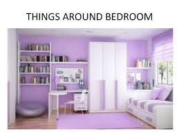 Bedroom Things Describing Bedroom