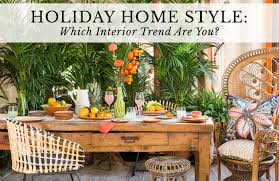 holiday home style which interior trend are you
