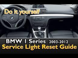 reset bmw 1 series service light bmw 1 series service light reset