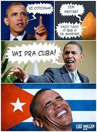 Cuba Meme - obama aos coxinhas tupiniquins â vã o pra cuba â meme luã z