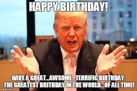 Bday Meme - trump birthday meme meme generator imgflip