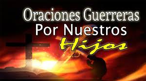 imagenes de guerreras espirituales poderosas oraciones de guerr espiritual por nuestro hijos youtube