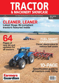 tractor u0026 machinery showcase digital edition by briefing media ltd