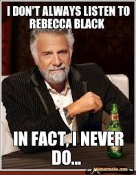 Rebecca Meme - 22 best rebecca black images on pinterest ha ha funny images