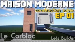 Maison Modern Minecraft by Minecraft Maison Moderne Construction Suivie Ep 01 Youtube