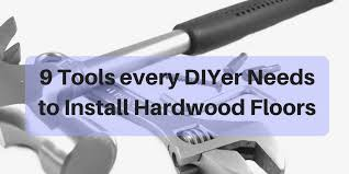 diy hardwood installation tools 9 tools every do it yourselfer needs