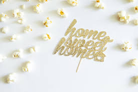 home sweet home cake topper for housewarming party glitter