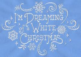 i m dreaming of a im dreaming of a white christmas honey