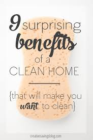 the 9 surprising benefits of a clean home