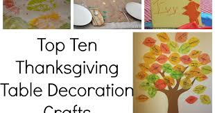 top ten thanksgiving table decoration crafts play and learn