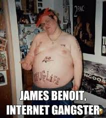 Internet Gangster Meme - james benoit internet gangster internet gangsta quickmeme