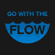 go with the flow go with the flow t shirt teepublic