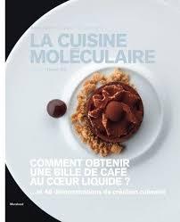 cuisine moleculaire 9782501067805 la cuisine moléculaire abebooks cazor