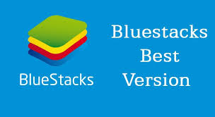 bluestacks price best bluestacks versions to play bluestacks versions list updated