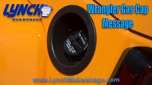 gas cap light jeep wrangler gas cap message youtube