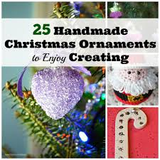 25 handmade ornaments to enjoy creating earning and saving with