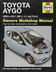 toyota aygo petrol 2005 to 2011 service u0026 repair manuals