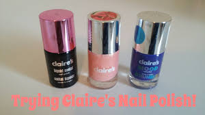 trying claire u0027s nail polish youtube