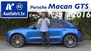 Porsche Macan Gts - 2016 porsche macan gts fahrbericht der probefahrt test review