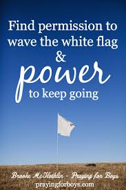Flags And More Find Permission To Wave The White Flag And Power To Keep Going