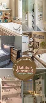 neat bathroom ideas 20 neat and functional bathtub surround storage ideas bathtub