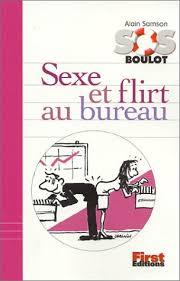 sexe au bureau sexe et flirt au bureau alain samson 9782876916746 amazon com