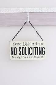 10 best no soliciting signs images on pinterest no soliciting